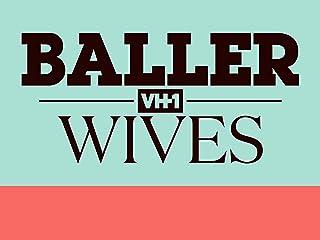 Baller Wives Season 1