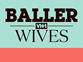 Baller Wives Season 1