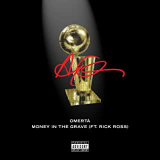 Money In The Grave [Explicit] [feat. Rick Ross]