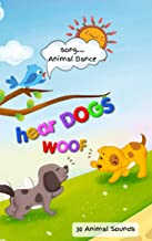 """HEAR DOGS woof, 30 Animal Sounds Book: Animal orchestra singing Animal Dance – 61 pages, size 8.5"""" x 10"""""""