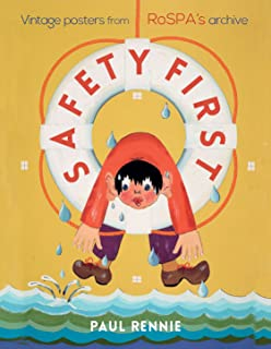 Safety First: Vintage Posters from RoSPA's Archive