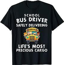 School Bus Driver Safely Delivering Precious Cargo T-Shirt