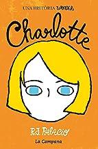 Wonder. Charlotte (edició en català) (Catalan Edition)