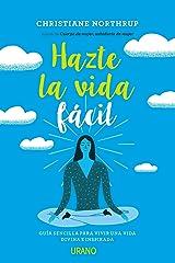 Hazte la vida fácil (Spanish Edition) Format Kindle