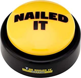 Funny buttons The Official Nailed it Button Toy |Large & Loud |Portable Hype Man