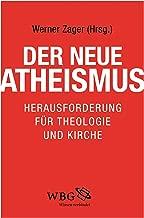 Der neue Atheismus: Herausforderung für Theologie und Kirche (German Edition)