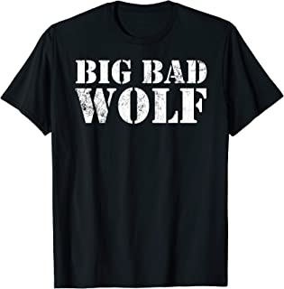 Big Bad and Wolf Funny Wolves Werewolf Cool Dog Gift T-Shirt