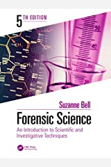 Forensic Science: An Introduction to Scientific and Investigative Techniques, Fifth Edition Kindle Edition