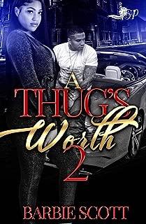 A Thug's Worth 2