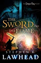 The Sword and the Flame (Dragon King Trilogy)