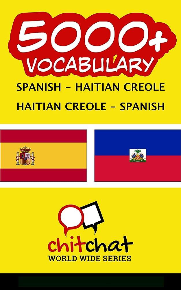 合唱団魔術動5000+ Espa?ol - Creole haitiano Creole haitiano - Espa?ol vocabulario (Spanish Edition)