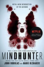 Download Mindhunter: Inside the FBI's Elite Serial Crime Unit PDF
