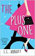 The Plus One: A hilarious feel good romantic comedy