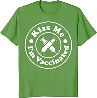 Funny Kiss Me I'm Vaccinated St Patrick's Day Gift T Shirt