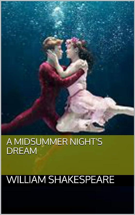 テキスト物思いにふけるインクA Midsummer Night's Dream (English Edition)