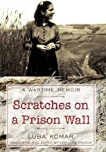 Scratches on a Prison Wall: A Wartime Memoir