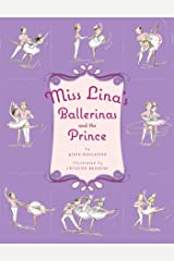 Miss Lina's Ballerinas and the Prince Kindle Edition