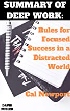 Summary Of  Deep Work: Rules for Focused Success in a Distracted World by Cal Newport