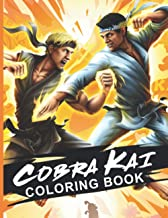 Cobra Kai Coloring Book: Amazing Coloring Books For Adults, Teenagers Colouring