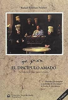 Yo, Juan, el discípulo amado : la historia de amor jamás contada
