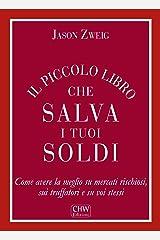 Il Piccolo Libro che Salva i tuoi Soldi (Italian Edition) Kindle Edition