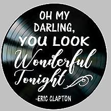 You Look Wonderful Tonight Song Lyric Art Inspired Eric Clapton Vinyl Record Album Wall Decor