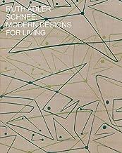 Ruth Adler Schnee: Modern Designs for Living (CRANBROOK ART M)