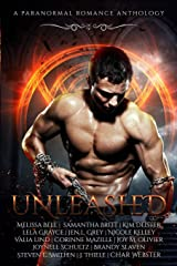 Unleashed: A Paranormal Romance Anthology Paperback