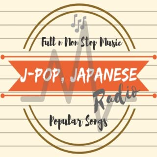 J_POP Radio; Full NonStop Japanese Music