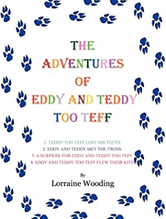 The Adventures of Eddy and Teddy Too Teff