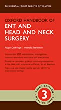 Oxford Handbook of ENT and Head and Neck Surgery (Oxford Medical Handbooks) (English Edition)