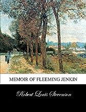 Memoir of Fleeming Jenkin Illustrated (English Edition)