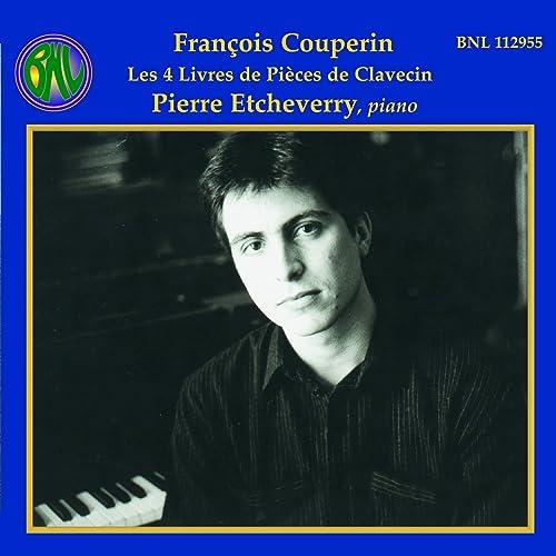 Couperin Les 4 Livres De Pieces De Clavecin Piano By