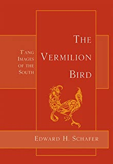 The Vermilion Bird: T'Ang Images of the South