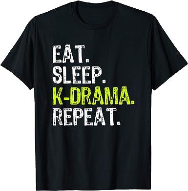 Amazon Com Eat Sleep Kdrama Repeat Funny Korean Drama Cool Gift T