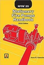 NFPA 20®, Stationary Fire Pumps Handbook, 2010 Edition
