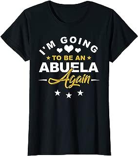 Womens I'm Going To Be Abuela Again Tshirt Grandma Again Gift Funny