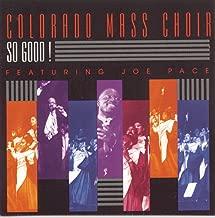 Best so good colorado mass choir Reviews