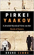 PIRKEI YAAKOV: A Jewish Mystical View on the Book of James
