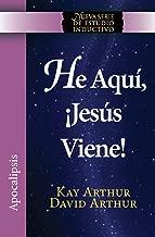 He Aqui, Jesus Viene! / Behold, Jesus Is Coming (New Inductive Studies Series) (Spanish Edition)