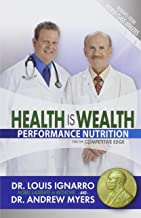 Health Is Wealth: Performance Nutrition for the Competitive Edge