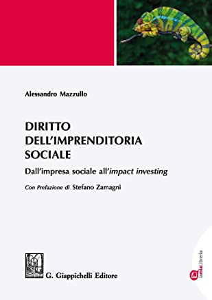 Diritto dellimprenditoria sociale: Dallimpresa sociale allimpact investing
