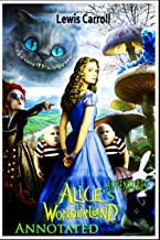 Alice's Adventures in Wonderland : Annotated