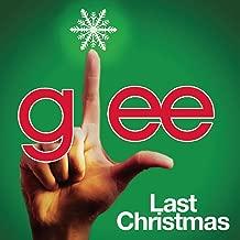 Last Christmas (Glee Cast Version)