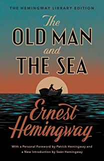The Old Man and the Sea: The Hemingway Library Edition