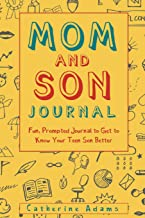 Mom and Son Journal: Fun, Prompted Journal to Get to Know Your Teen Son Better (fill in the blank journal)