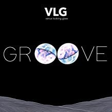 Groove [Explicit]