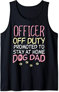 Officer Off Duty Dog Dad Funny Police Cop Retirement Gift Tank Top
