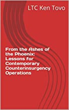 From the Ashes of the Phoenix: Lessons for Contemporary Counterinsurgency Operations