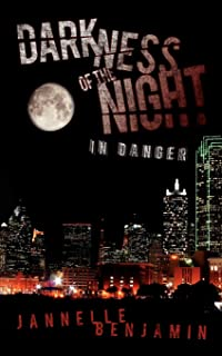 Darkness of the Night: In Danger